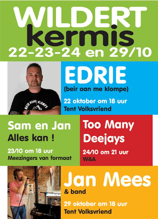 Cafe Volksvriend W&A - Kermis Wildert met Edrie, Sam en Jan, Too Many Deejays en Jan Mees