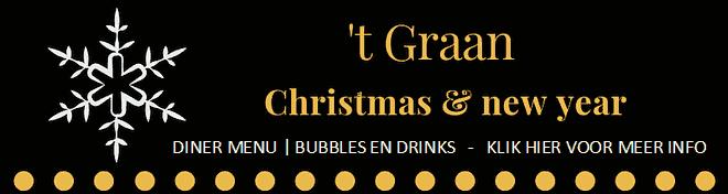 Kerstdiner en nieuwjaarsbrunch bij 't Graan!