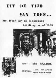 Wie was Sooi Noldus eigenlijk? Roger Van Ginderen vertelt!