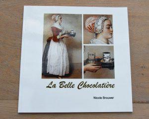 Het boek La Belle Chocolatiere - Door schrijver Nicole Brouwer